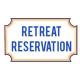 Retreat Reservation